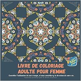 Amazon Fr Livre De Coloriage Adulte Pour Femme Controler