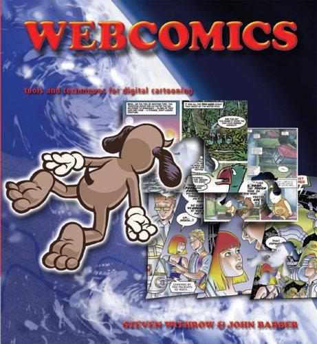 Webcomics: Tools and Techniques for Digital Cartooning