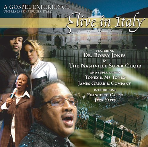 A Gospel Experience: Live in Italy by Bobby Jones & The Nashville Super Choir