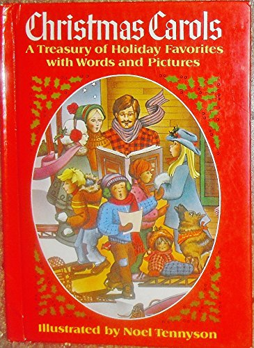 Christmas Carols: A Treasury of Holiday Favorites with Words and Pictures (Words Christmas Random)
