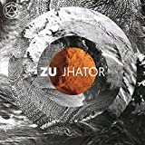 Buy Zu ~ Jhator New or Used via Amazon