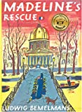Madeline's Rescue, Ludwig Bemelmans, 140711056X