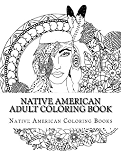 native american adult coloring book - Native American Coloring Book