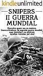 Snipers da Segunda Guerra Mundial: Descubra quem são os maiores franco-atiradores da segunda guerra mundial, suas...