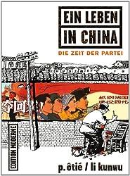 Ein Leben in China: Die Zeit der Partei: 02