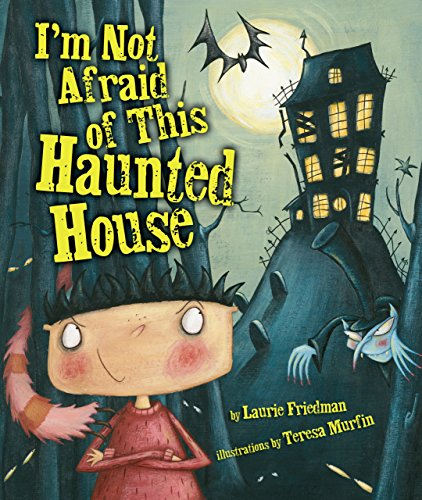 I'm Not Afraid of This Haunted (Read Aloud Halloween Books For Children)