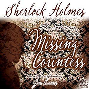Sherlock Holmes and the Adventure of the Missing Countess Audiobook