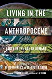 img - for Living in the Anthropocene: Earth in the Age of Humans book / textbook / text book