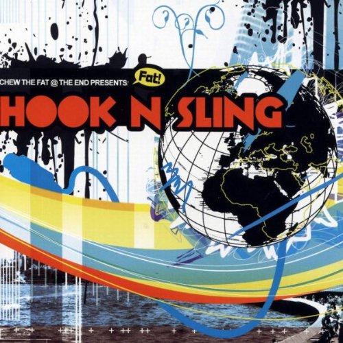 - Chew the Fat Presents: Hook & Sling