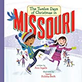 img - for The Twelve Days of Christmas in Missouri (The Twelve Days of Christmas in America) book / textbook / text book