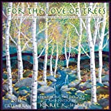 For The Love Of Trees 2013 Calendar