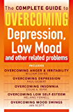 The Complete Guide to Overcoming depression, low mood and other related problems (ebook bundle) (Overcoming Books)