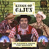 Kings of Cajun: 22 Stomps from the Swamps