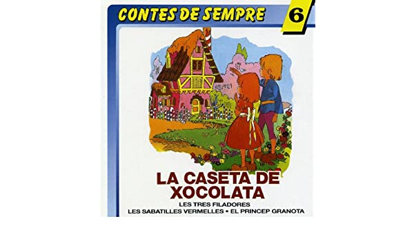La Caseta de Xocolata (Hansel y Gretel) by Grup Tot Contes on Amazon Music - Amazon.com