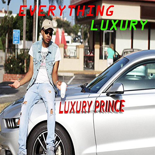 Everything Luxury Feat Lynn Cake Bakez Radio Edit By Luxury