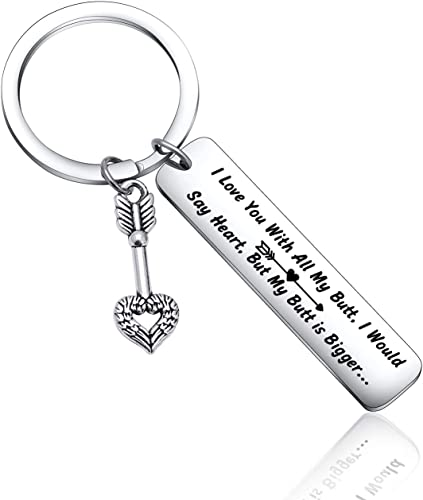 You/'re a Butthole but I LOVE YOU Boyfriend VALENTINES DAY Gifts for Him Keychain