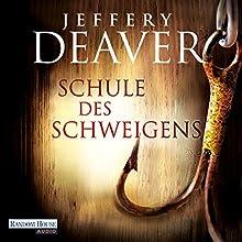 Schule des Schweigens | Livre audio Auteur(s) : Jeffery Deaver Narrateur(s) : Dietmar Wunder