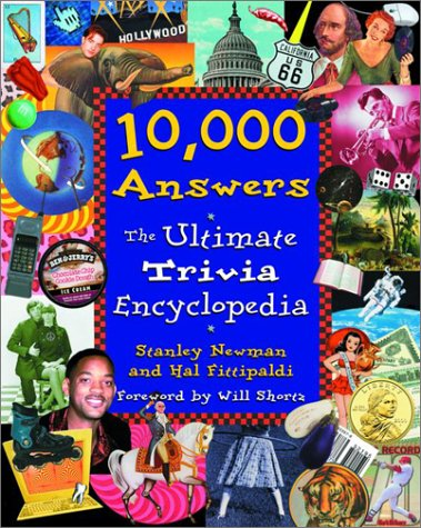 (10,000 Answers: The Ultimate Trivia Encyclopedia)