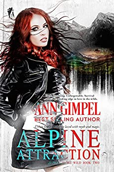 Alpine Attraction: Urban Fantasy Romance (Alphas in the Wild Book 2) by [Gimpel, Ann]