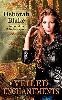 Veiled Enchantments (Veiled Magic) by [Blake, Deborah]