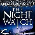 The Night Watch: Watch, Book 1 Audiobook by Sergei Lukyanenko Narrated by Paul Michael