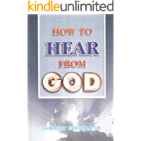 How To Hear From God (English Edition)