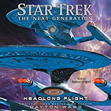 Headlong Flight: Star Trek: The Next Generation Audiobook by Dayton Ward Narrated by Robert Petkoff