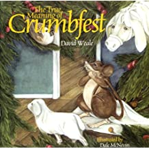 True Meaning of Crumbfest