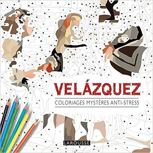 Lire un Coloriages mystères anti-stress : Velazquez pdf, epub