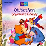 img - for Oh Bother! Someone's Grumpy! book / textbook / text book