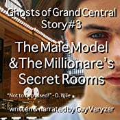 The Male Model & The Millionaire's Secret Rooms: A Ghosts of Grand Central Story | Guy Veryzer