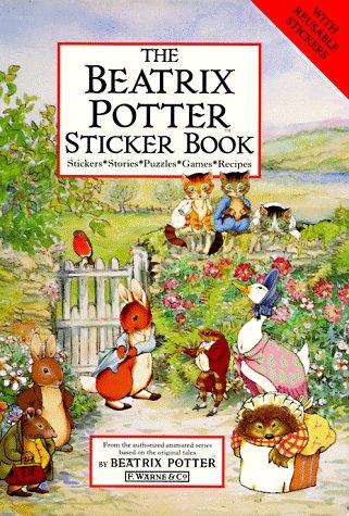 The Beatrix Potter Sticker Book: Stickers, Stories, Puzzles, Games, Recipes (Peter Rabbit)