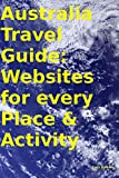 Australia Travel Guide: Websites for every Place & Activity