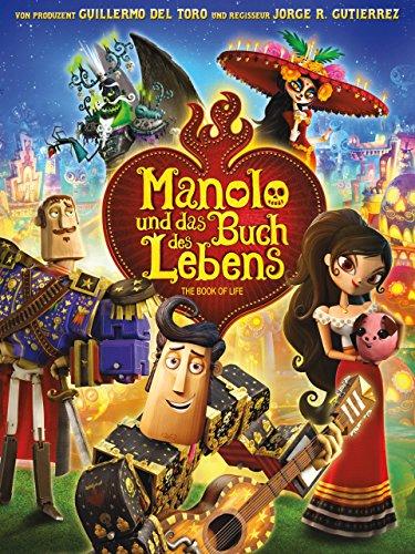 Manolo und das Buch des Lebens Film