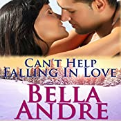 Can't Help Falling in Love: San Francisco Sullivans, Book 3 | Bella Andre