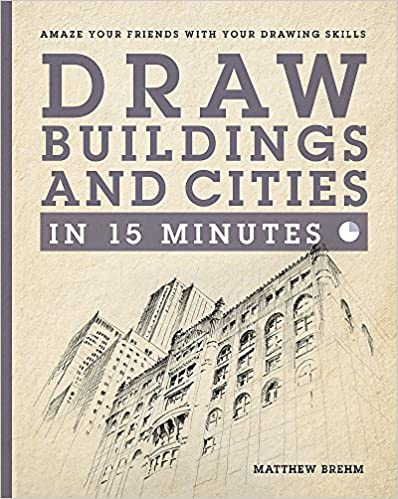 Draw Buildings And Cities In 15 Minutes Amaze Your Friends With