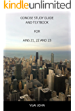 Concise Guide to Passing AINS 21, 22 and 23 Exams: Associate in General Insurance