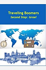 Traveling Boomers - Second Stop Israel Kindle Edition