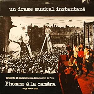 L'Homme A La Camera (Man With a Movie Camera)