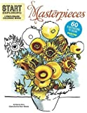 Start Exploring: Masterpieces: A Fact-Filled Coloring Book (Start Exploring (Coloring Books))
