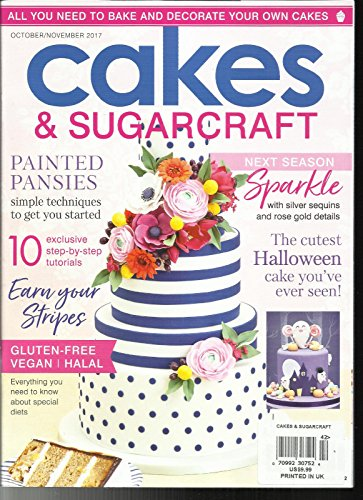 CAKES & SUGARCRAFT MAGAZINE, OCTOBER/NOVEMBER, 2017