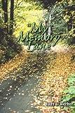 My Memory Lane, Judy L. Werker, 1420856081