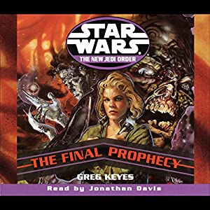 Star Wars: The New Jedi Order: The Final Prophecy Hörbuch