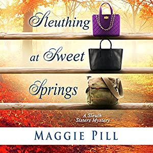 Sleuthing at Sweet Springs Audiobook
