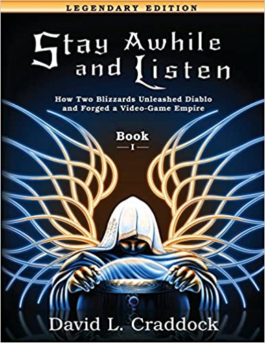 Stay Awhile And Listen Book I Legendary Edition How Two Blizzards