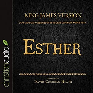 Holy Bible in Audio - King James Version: Esther Audiobook