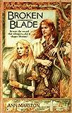 Broken Blade (The Rune Blade Trilogy, Book 3)