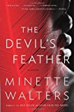 The Devil's Feather, Minette Walters and Minette Walters, 0307277070