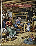 The Early Family Home (Early Settler Life Series)