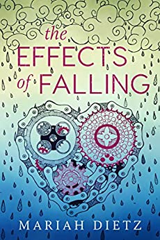 The Effects of Falling by [Dietz, Mariah]